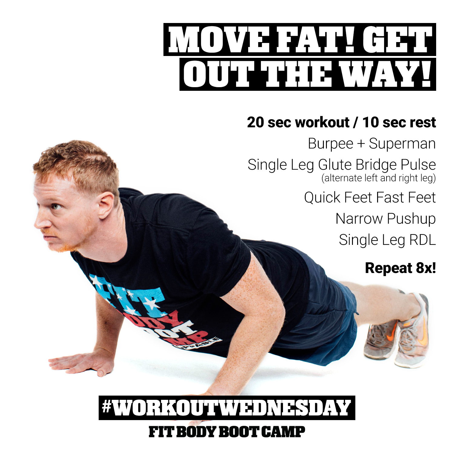 Move Fat Get Out The Way Brien Shamps Fit Body Boot Camp Circuit Training Timer On Each Round 20 Seconds Of Max Effort Followed By 10 Rest After 8 Rounds Exercise Transition For 1 Minute Set Your