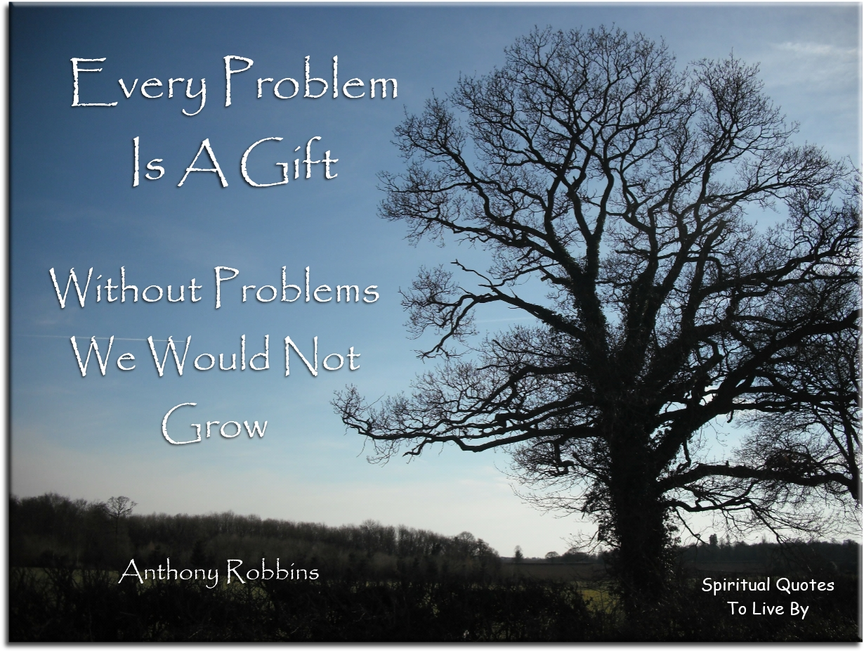 1453-every-problem-is-a-gift-spiritual-quotes-to-live-by