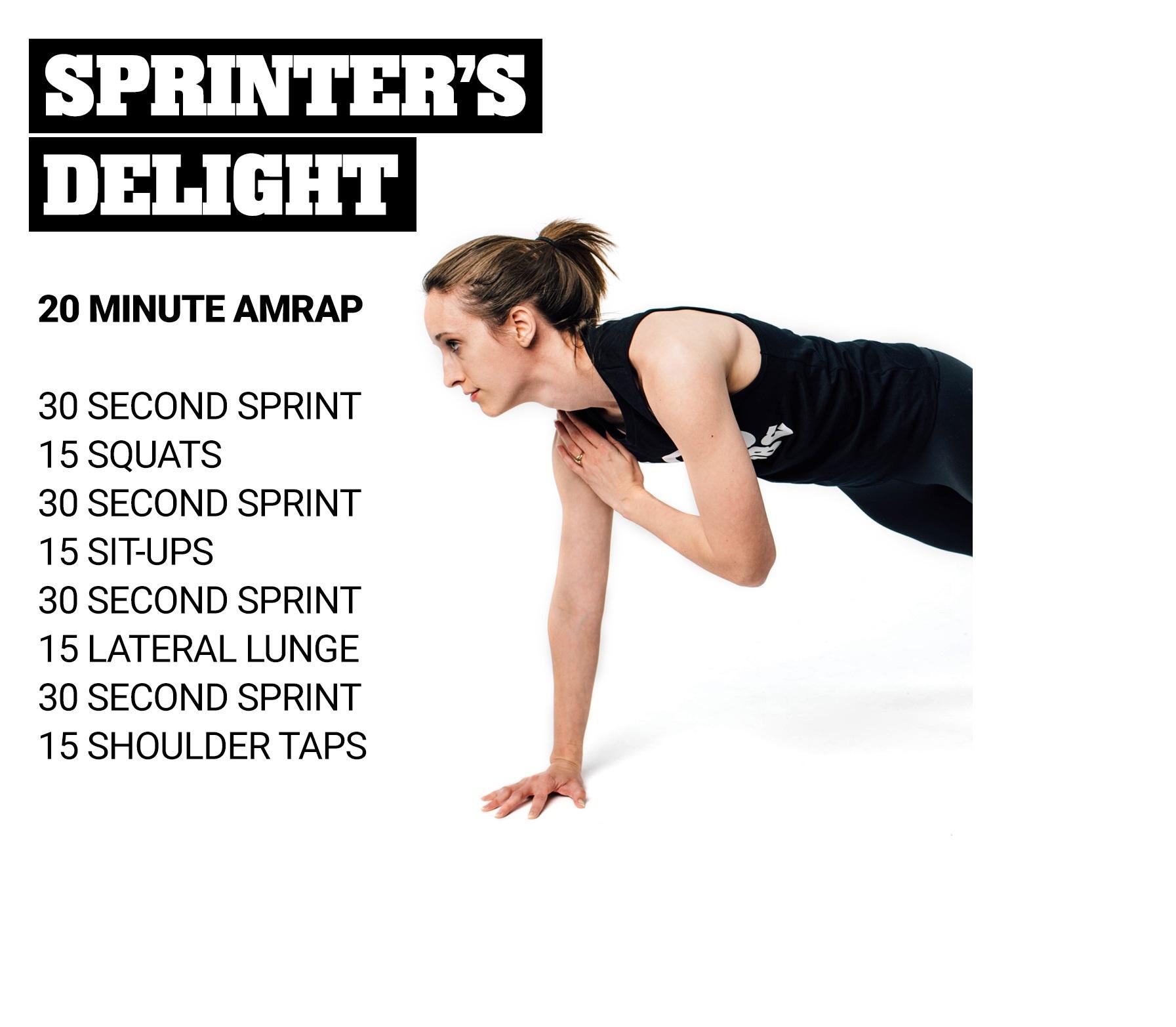 Sprinters Delight